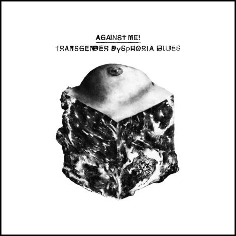against-me-transgener-dsphoria-blues-1389381288