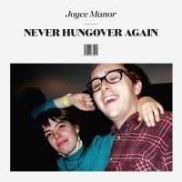 Joyce-Manor-Never-Hungover-Again-Artwork